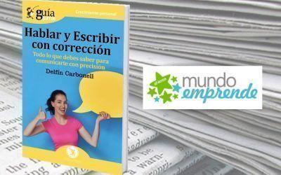 El 'GuíaBurros: Hablar y escribir con corrección' en la web de Mundo Emprende