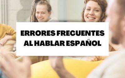 10 errores frecuentes que casi todos cometemos al hablar español